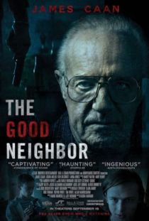 The Good Neighbor / Добрият съсед (2016)