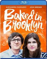 Baked in Brooklyn / Напушени в Бруклин (2016)