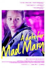 A Date for Mad Mary / Гадже за лудата Мери (2016)