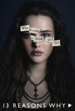 13 Reasons Why Season 1 / 13 Причини Защо Сезон 1 (2017)