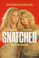Snatched / Ох, на мама (2017)