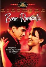 Born Romantic / Родени романтици (2000)