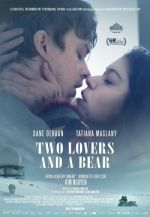 Two Lovers and a Bear / Двама влюбени и една мечка (2016)