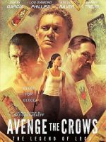 Avenge the Crows / Мъст за гарваните (2017)