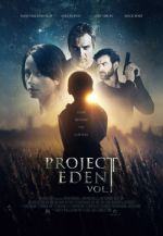 Project Eden: Vol. I / Проект Рай : Том I (2017)