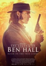 The Legend of Ben Hall / Легендата за Бен Хол (2017)