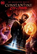 Constantine: City of Demons / Константин: Град на демони (2018)