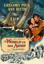 The World in His Arms / Светът е в ръцете му (1952)