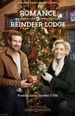 Romance at Reindeer Lodge / Вълшебна Коледа (2017)
