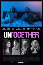 Untogether / Понеже не сме заедно (2019)