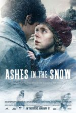 Ashes in the Snow / Пепел в снега (2018)