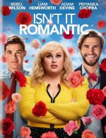 Isn't It Romantic / Не е ли романтично? (2019)