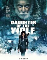 Daughter of the Wolf / Дъщеря на вълка (2019)