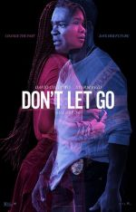 Don't Let Go / Не пускай (2019)