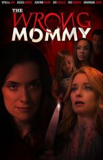 The Wrong Mommy / Другата майка (2019)