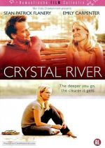 Crystal River / Кристалната река (2008)