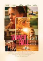 Tanner Hall / Танър Хол (2009)