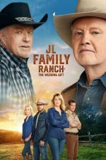 JL Family Ranch: The Wedding Gift / Семейно ранчо 2 (2020)