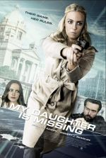 My Daughter Is Missing / Отвлечени (2017)