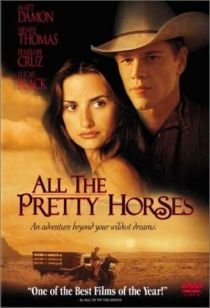 All The Pretty Horses / Тези прекрасни коне (2000) -