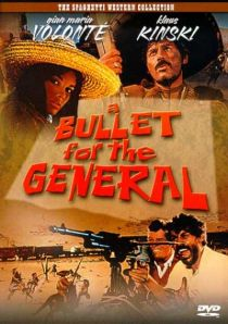 A Bullet for the General / Куршум за генерала (1966)