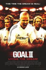 Goal II: Living the Dream / Гол 2 (2007)