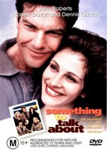 Something to Talk About / Тема за разговор (1995)