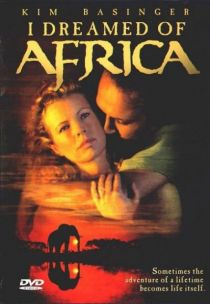 I Dreamed of Africa / Мечтах за Африка (2000)