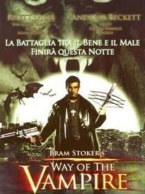 Way of the Vampire / Пътят на Вампира (2005)