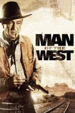Man of the West / Човек от Запада (1958)