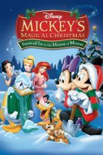 Mickey's Magical Christmas: Snowed in at the House of Mouse / Mickey's Magical Christmas: Snowed in at the House of Mouse (2001)