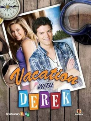 Vacation with Derek / Ваканция с Дерек (2010)