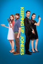 Keeping Up with the Joneses / Семейство Джоунс (2016)