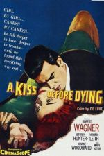 A Kiss Before Dying / Предсмъртна целувка (1956)