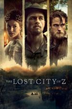 Трейлър - The Lost City of Z (2017)