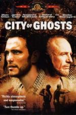 City of Ghosts / Град на духове (2002)