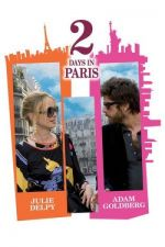 2 Days in Paris / Два дни в Париж (2007)