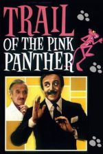 Trail of the Pink Panther / Следите на Розовата пантера (1982)