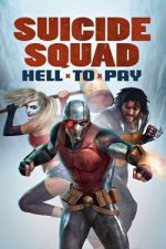 Suicide Squad: Hell to Pay / Отряд самоубийци: Адска отплата (2018)