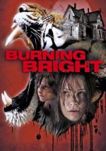 Burning Bright / Глад (2010)