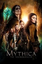 Mythica: The Necromancer / Mythica: Некромантът (2015)