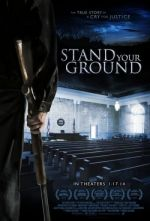Stand Your Ground / Зов за справедливост (2013)