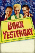 Born Yesterday / Родена вчера (1950)