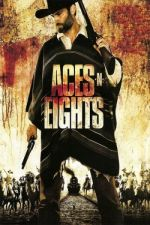 Aces 'N' Eights / Аса и осмици (2008)