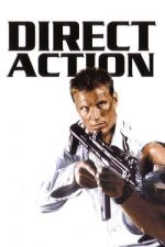 Direct Action / Спешни мерки (2004)