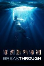 Breakthrough / Пробив (2019)