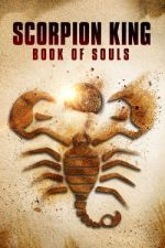 The Scorpion King: Book of Souls / Кралят на скорпионите: Книгата на душите (2018)