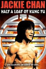 Half a Loaf of Kung Fu / Малко Кунг фу (1978)