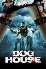 Doghouse / Кучкарник (2009)
