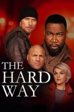 The Hard Way / Трудният начин (2019)